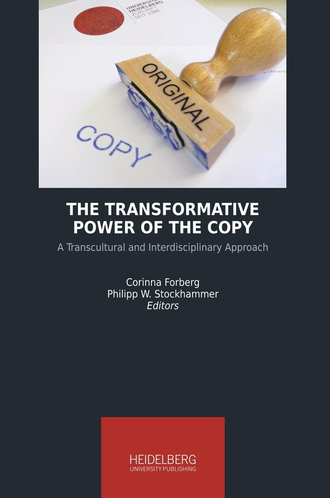 The Transformative Power of the Copy als Buch