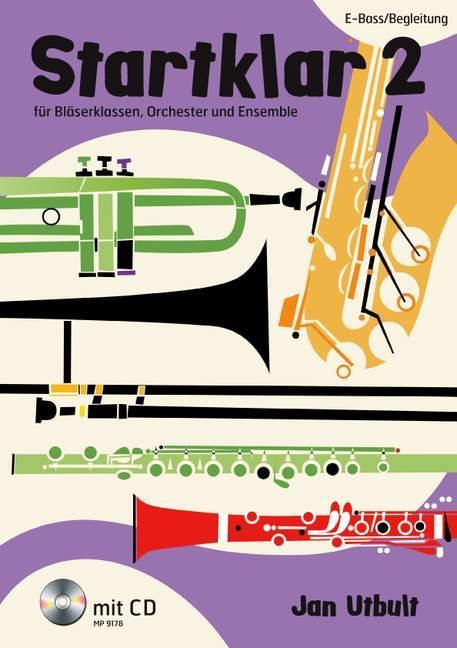 Startklar 2 für Bläserklassen, Orchester und Ensemble