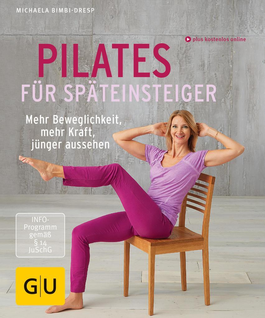 Pilates für Späteinsteiger als eBook