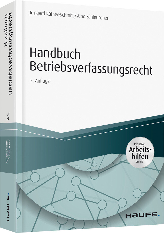 Handbuch Betriebsverfassungsrecht - mit Arbeitshilfen online als Buch