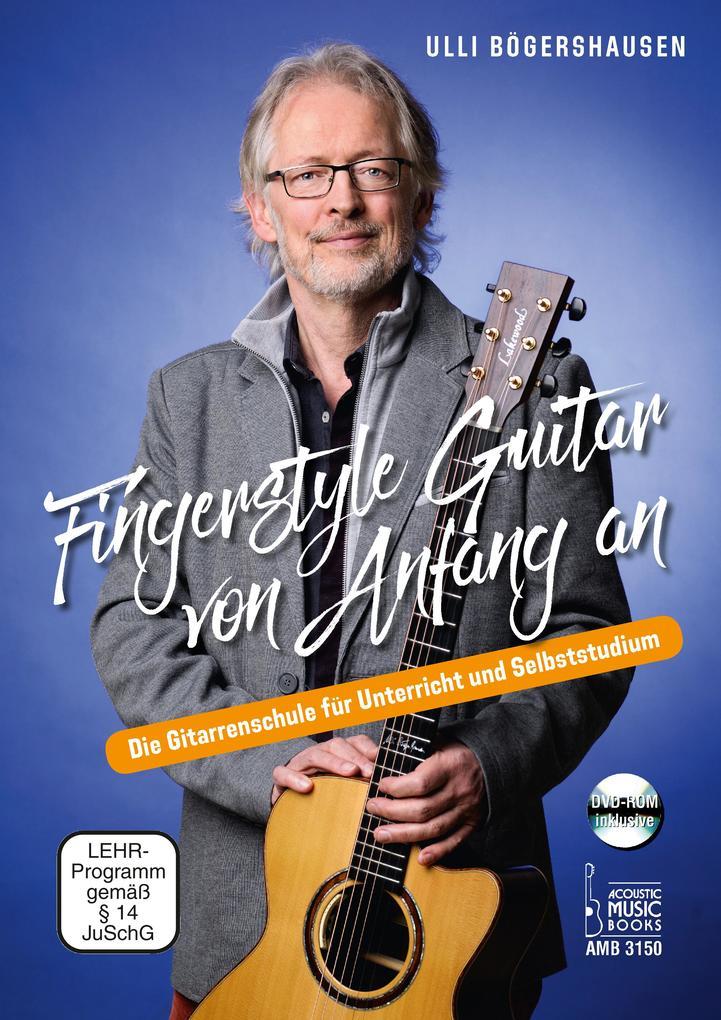 Fingerstyle Guitar von Anfang an als Buch von Ulli Bögershausen