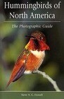 Hummingbirds of North America: The Photographic Guide