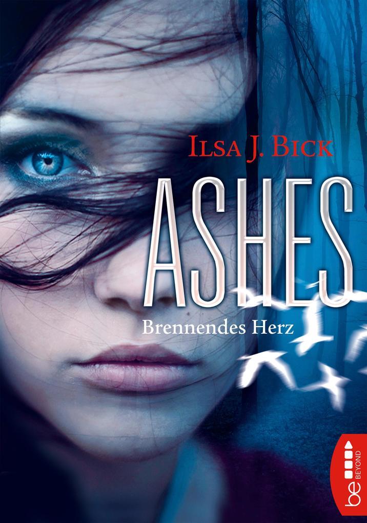 Ashes - Brennendes Herz als eBook