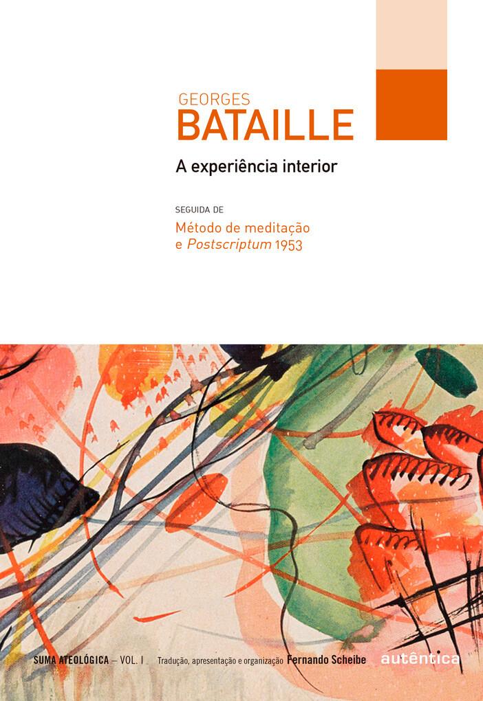 A experiência interior als eBook von Georges Bataille - Autêntica Editora