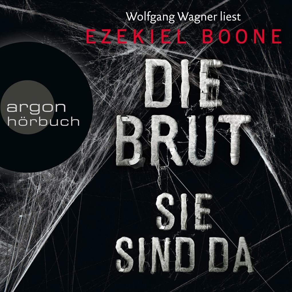 Die Brut - Sie sind da - Band 1 (Ungekürzte Lesung) als Hörbuch Download