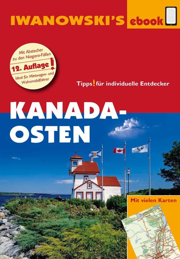 Kanada Osten - Reiseführer von Iwanowski als eBook