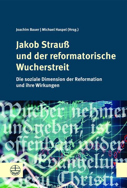 Jakob Strauß und der reformatorische Wucherstreit als Buch