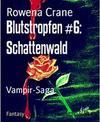 Blutstropfen #6: Schattenwald