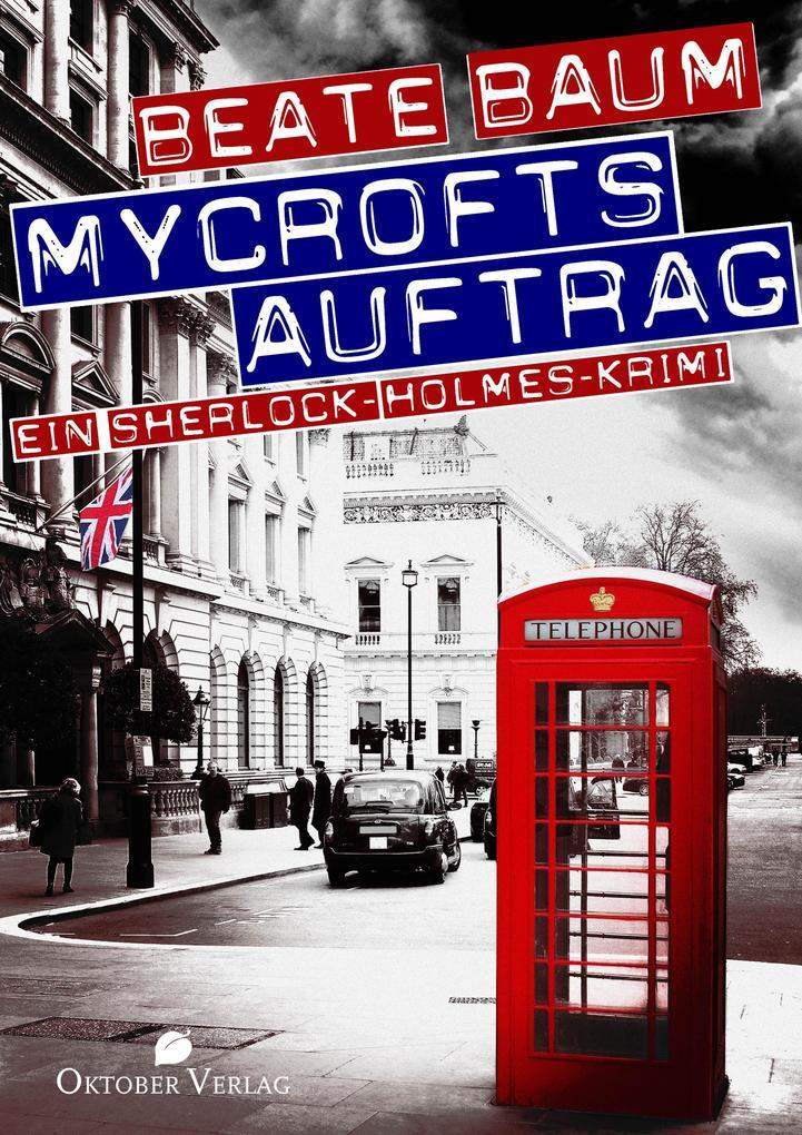 Mycrofts Auftrag als eBook
