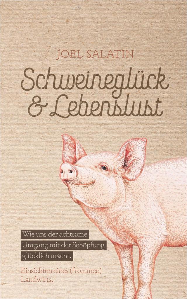 Schweineglück & Lebenslust als Buch
