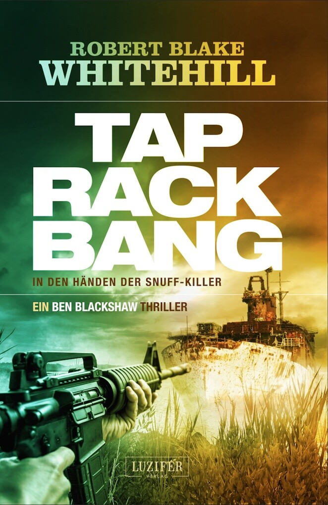 TAP RACK BANG - In den Händen der Snuff-Killer als eBook