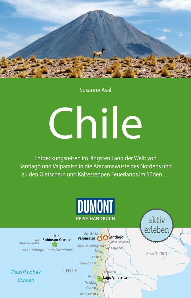 DuMont Reise-Handbuch Reiseführer Chile mit Osterinsel als eBook von Susanne Asal - Dumont Reiseverlag