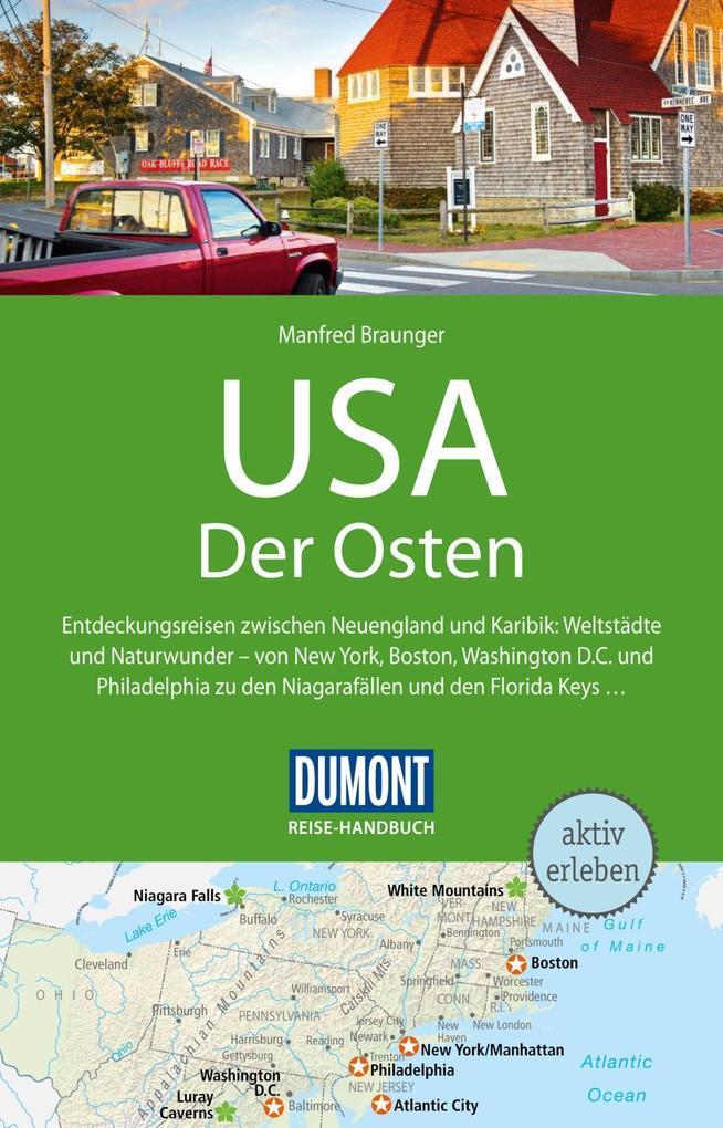 DuMont Reise-Handbuch Reiseführer USA, Der Osten als eBook von Manfred Braunger - Dumont Reiseverlag