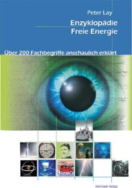 Enzyklopädie Freie Energie als Buch von Peter Lay