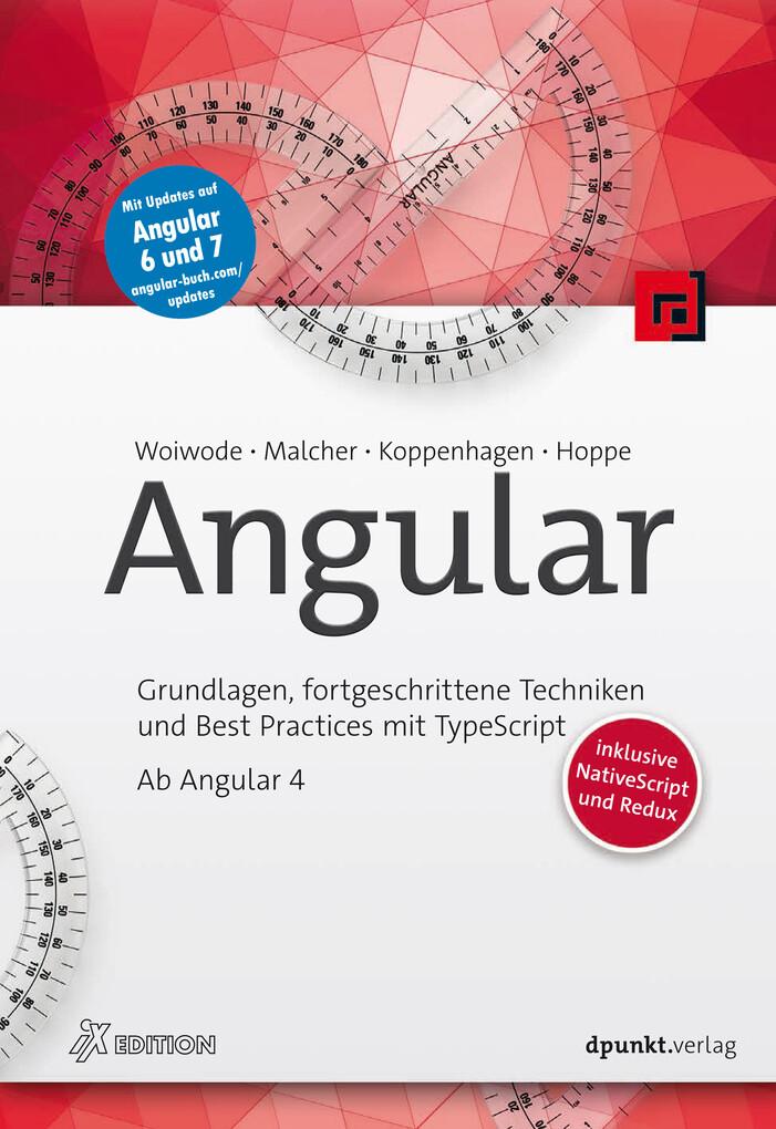 Angular als eBook von Gregor Woiwode, Ferdinand Malcher, Danny Koppenhagen, Johannes Hoppe