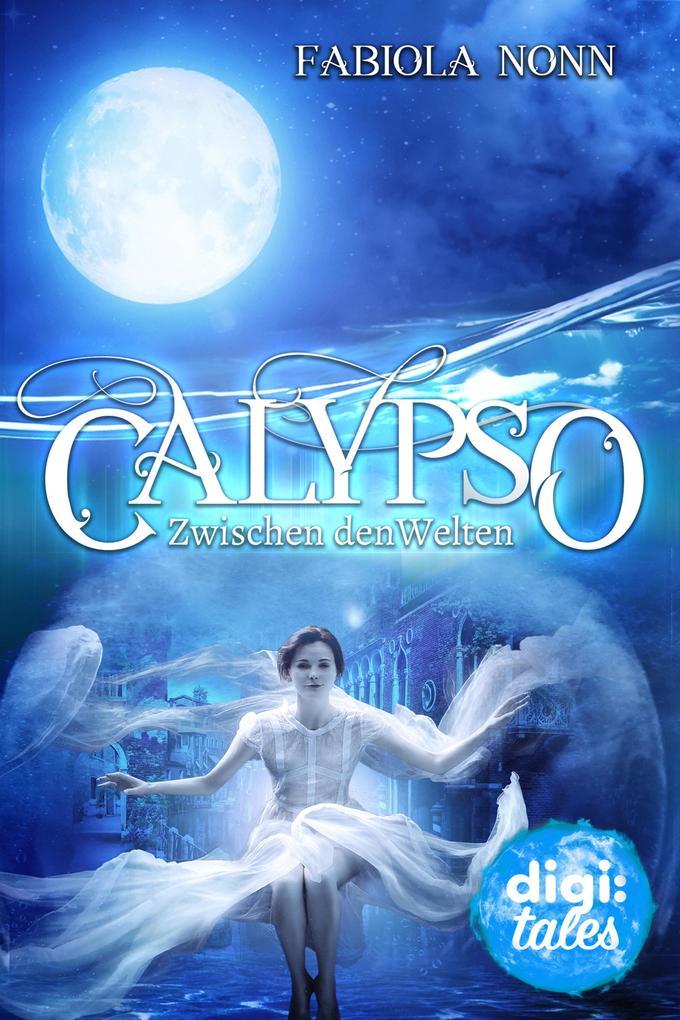 Calypso (1). Zwischen den Welten als eBook