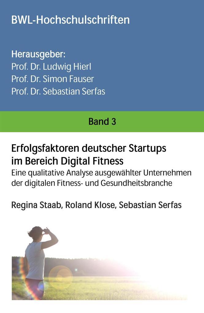 Erfolgsfaktoren deutscher Startups im Bereich Digital Fitness als eBook