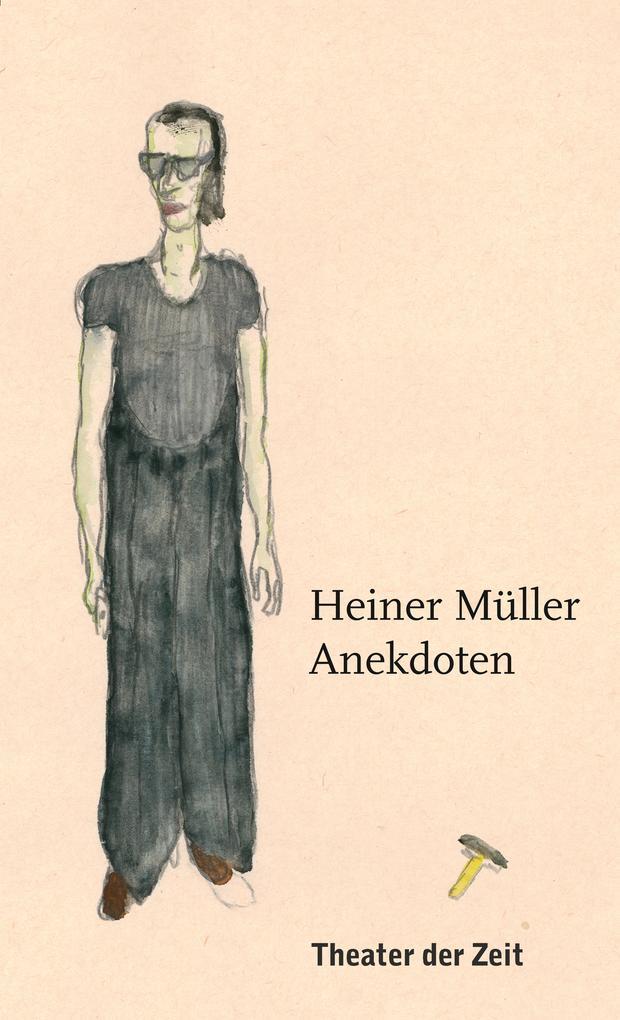 Heiner Müller - Anekdoten als eBook
