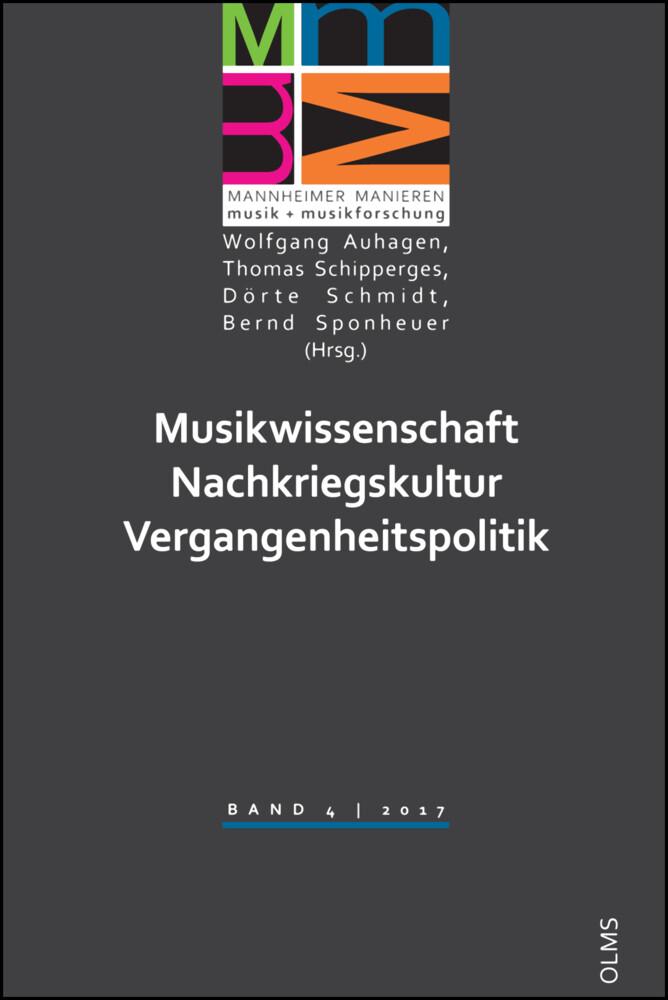 Musikwissenschaft - Nachkriegskultur - Vergangenheitspolitik als Buch