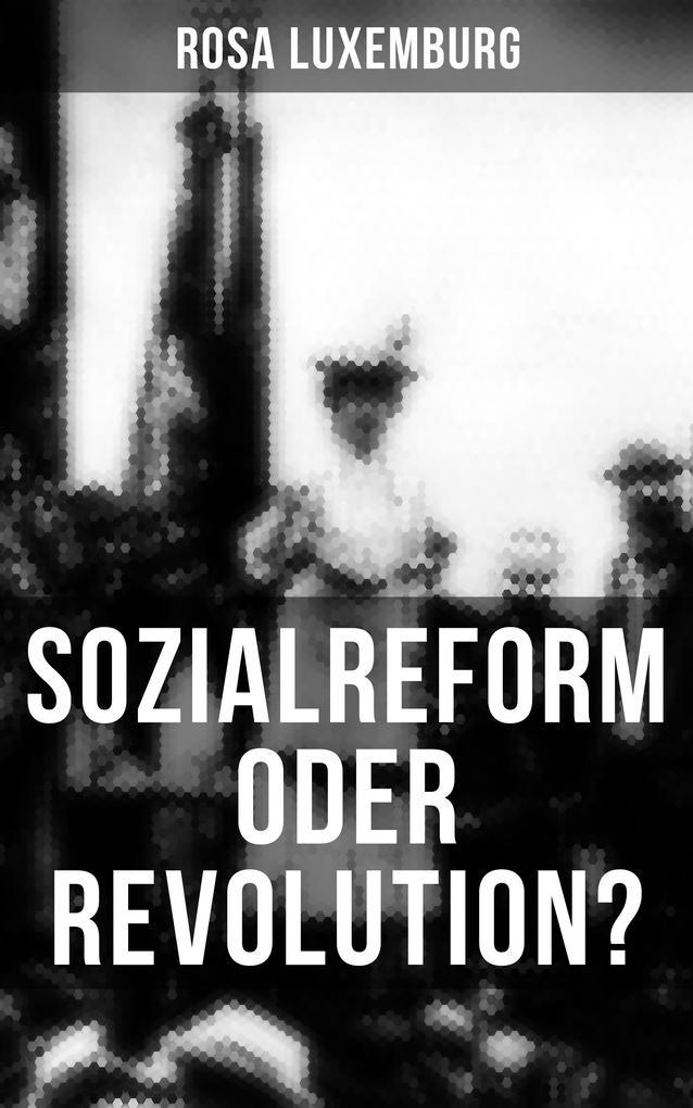 Sozialreform oder Revolution? als eBook