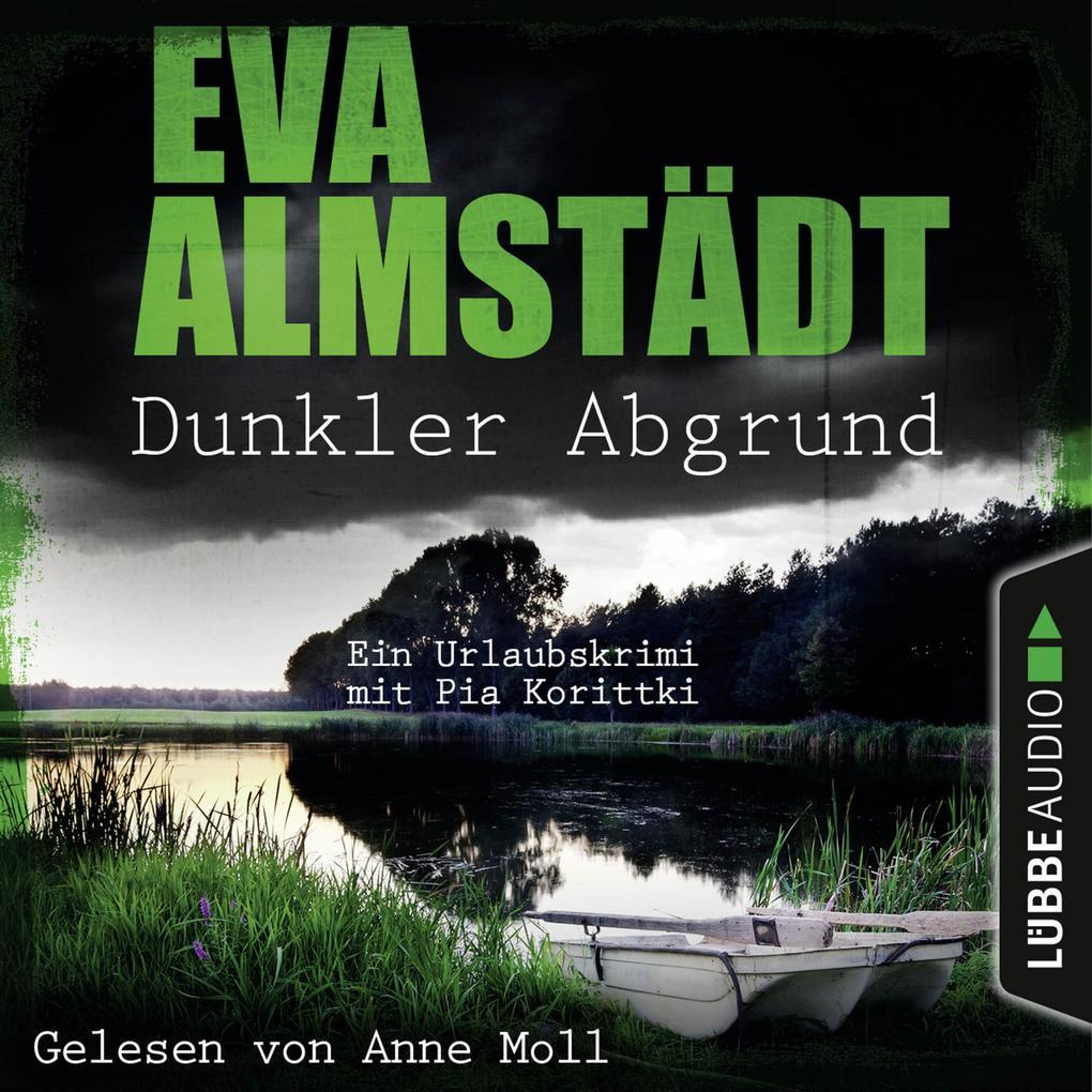 Dunkler Abgrund - Ein Urlaubskrimi mit Pia Korittki (Ungekürzt) als Hörbuch Download