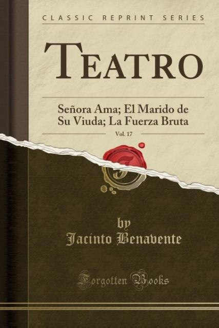 Teatro, Vol. 17 als Taschenbuch von Jacinto Ben...