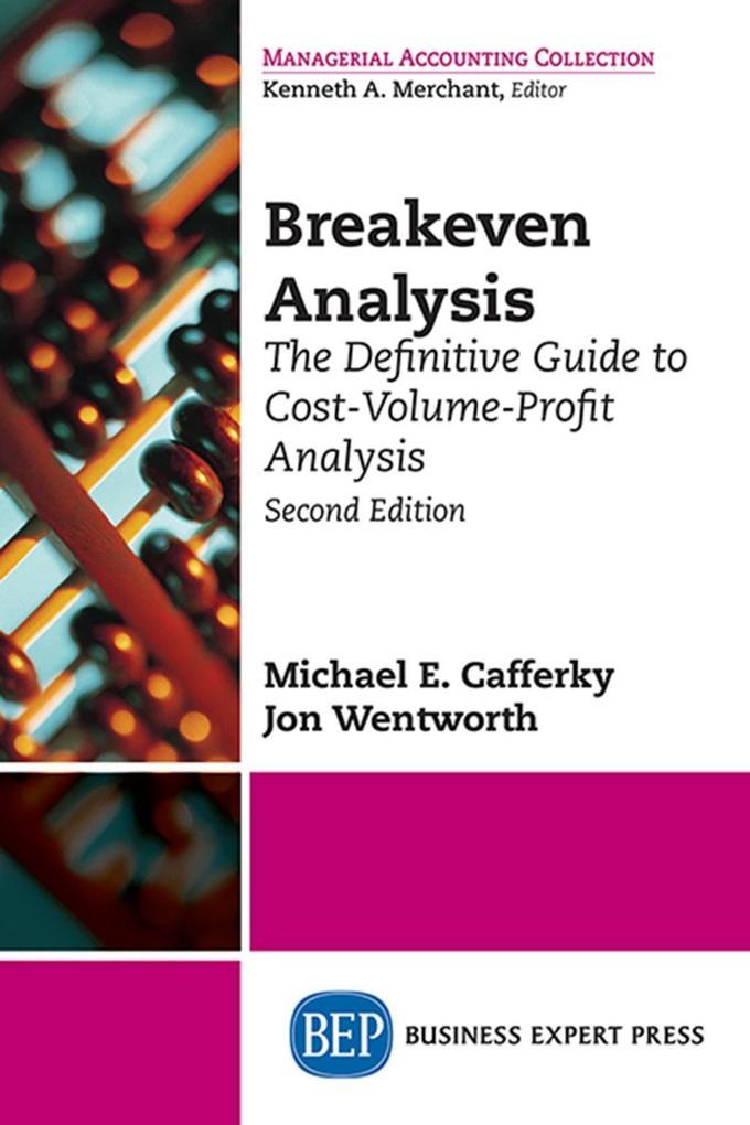 Breakeven Analysis als eBook von Michael E. Cafferky, Jon Wentworth