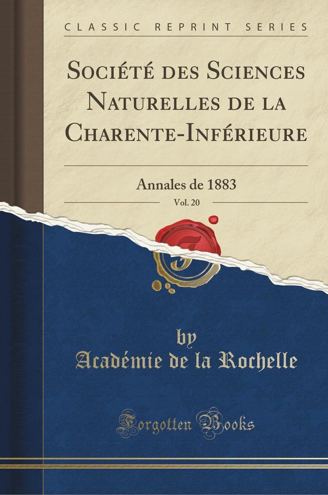Société des Sciences Naturelles de la Charente-Inférieure, Vol. 20