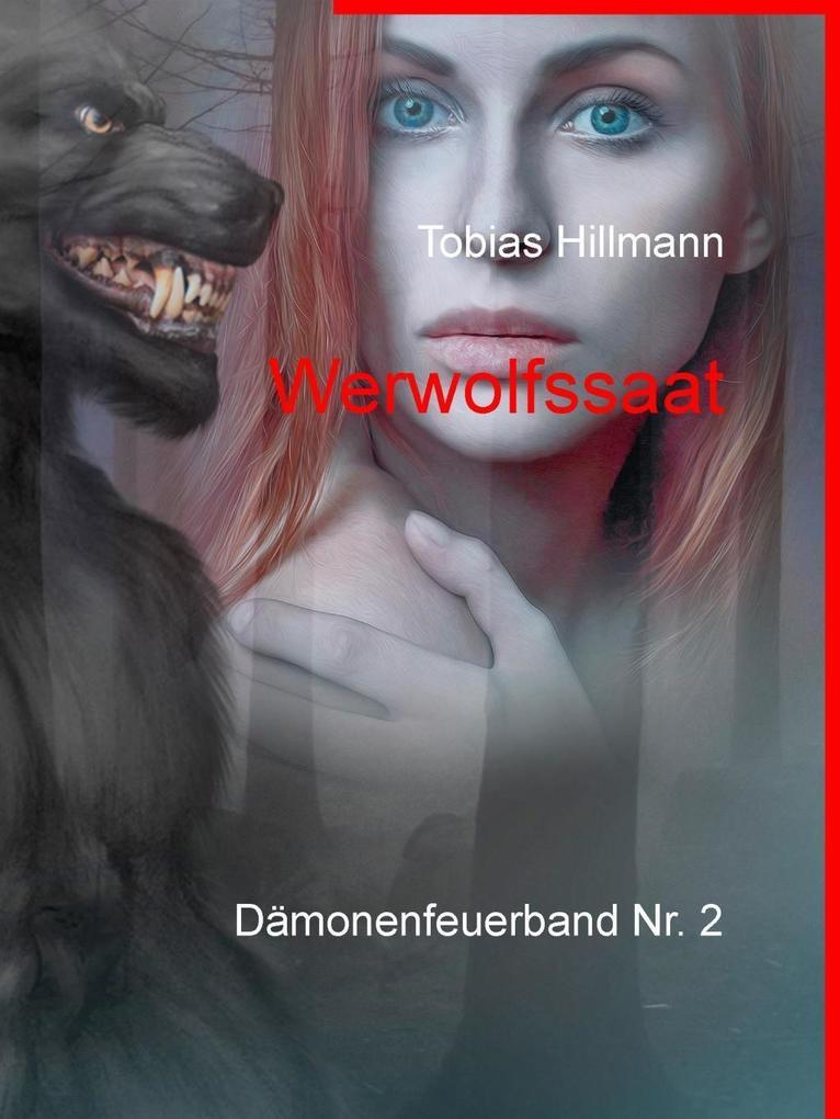 Werwolfssaat als eBook von Tobias Hillmann
