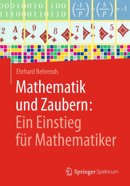 Mathematik und Zaubern: Ein Einstieg für Mathematiker als Buch
