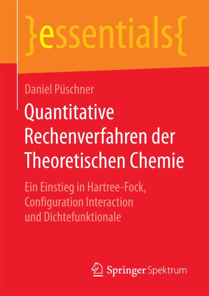 Quantitative Rechenverfahren der Theoretischen Chemie als Buch