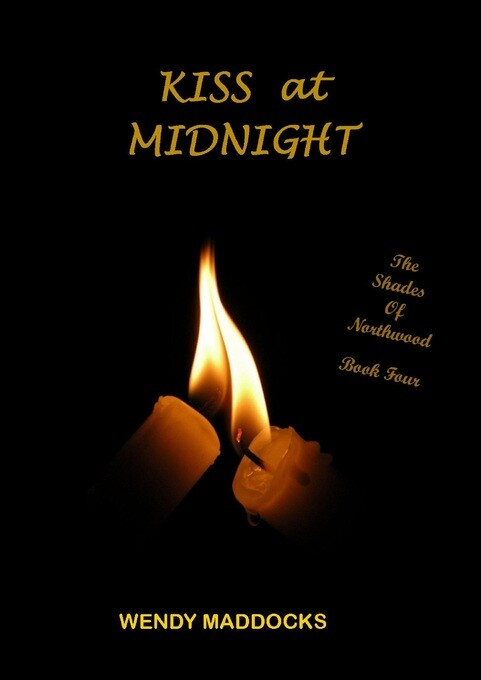 Kiss at Midnight (The Shades of Northwood 4) al...