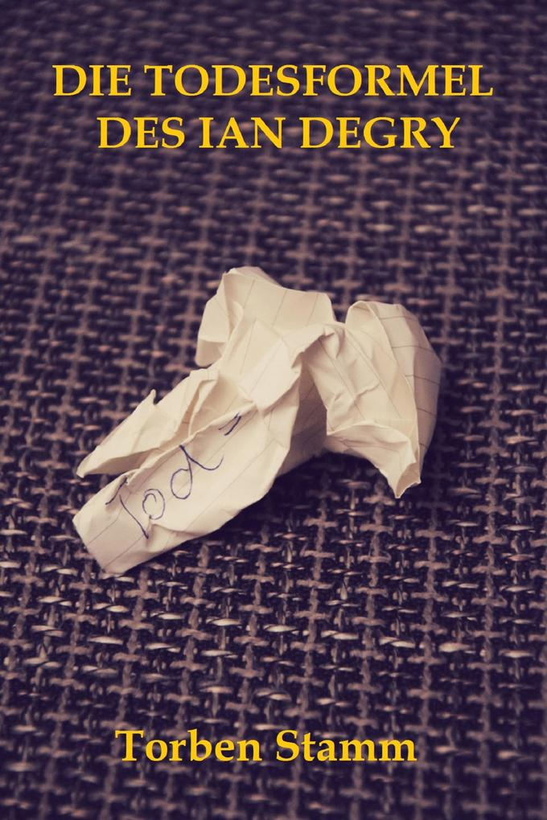 Die Todesformel des Ian Degry als eBook