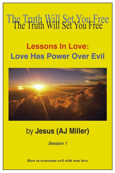 Lessons in Love: Love has Power over Evil Sessi...