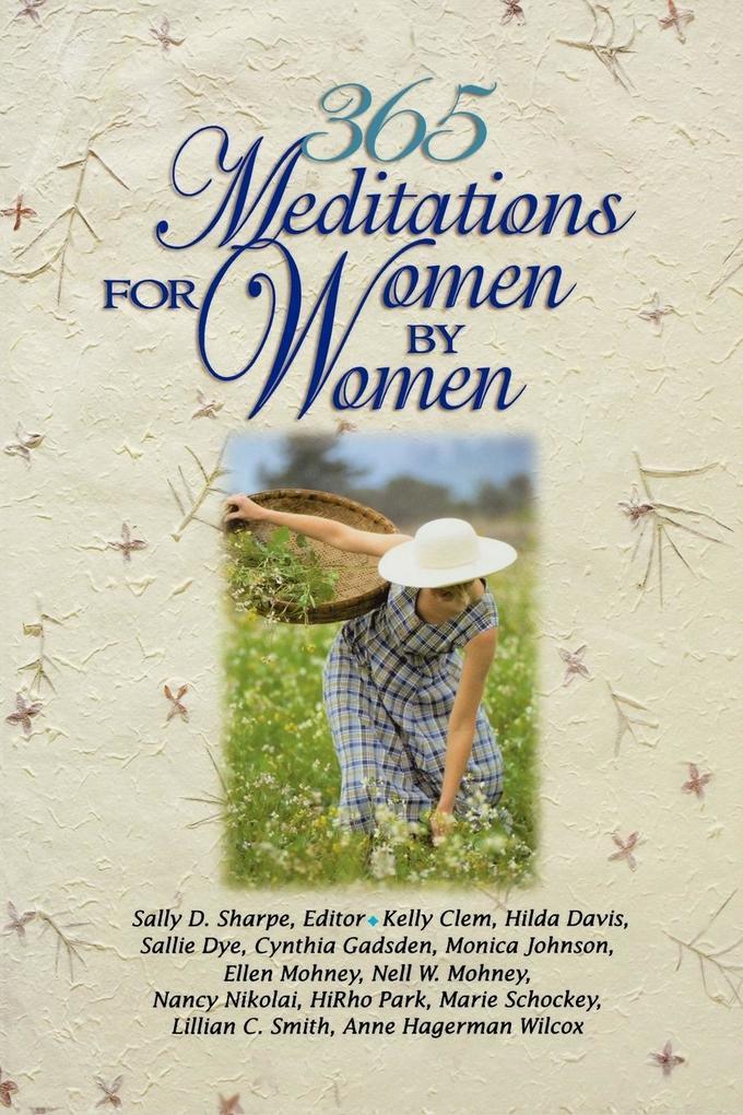 365 Meditations for Women by Women als Taschenbuch