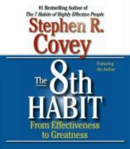 The 8th habit: From Effectiveness to Greatness als Hörbuch CD