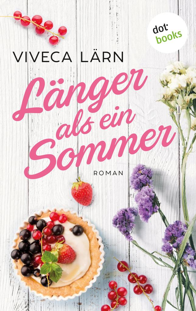 Länger als ein Sommer als eBook