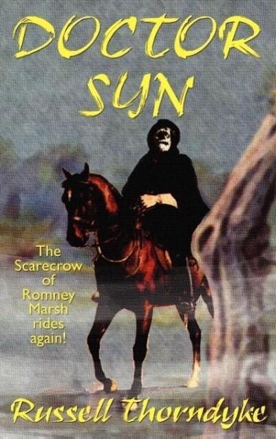 Doctor Syn, a Smuggler Tale of the Romney Marsh als Buch (gebunden)