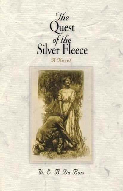 The Quest of the Silver Fleece als Taschenbuch
