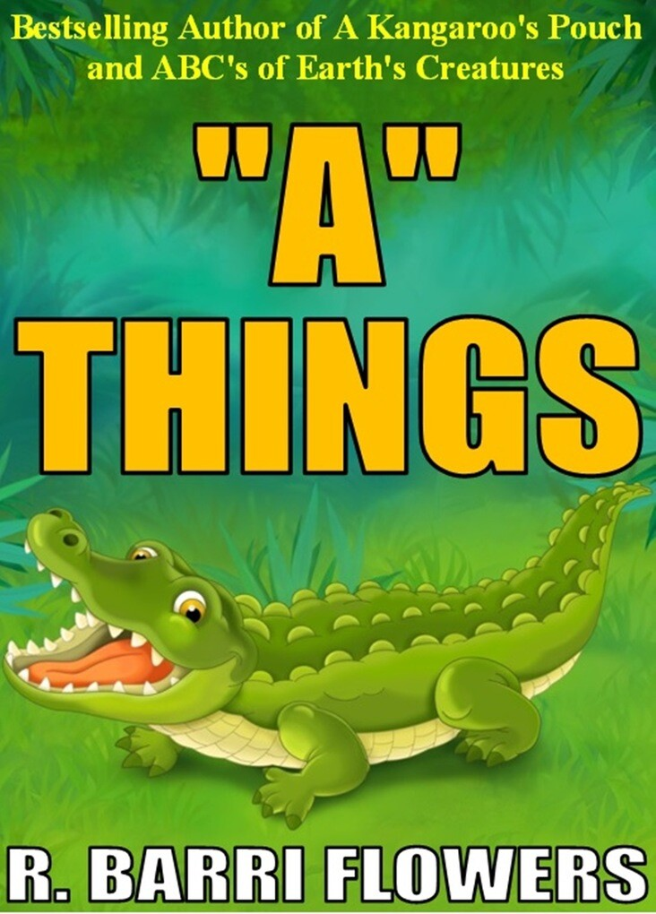 A Things (A Children´s Picture Book) als eBook von R. Barri Flowers - R. Barri Flowers