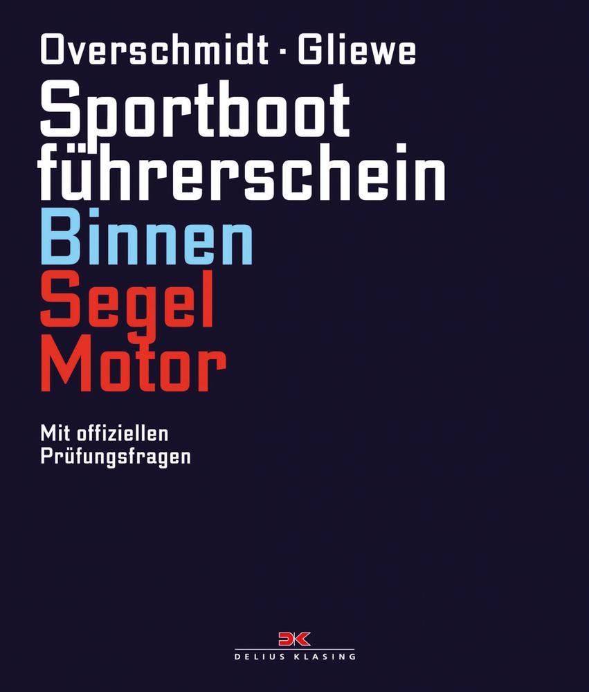 Sportbootführerschein Binnen Segel/Motor als Bu...