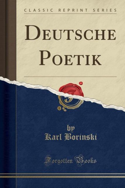 Deutsche Poetik (Classic Reprint) als Taschenbuch von Karl Borinski