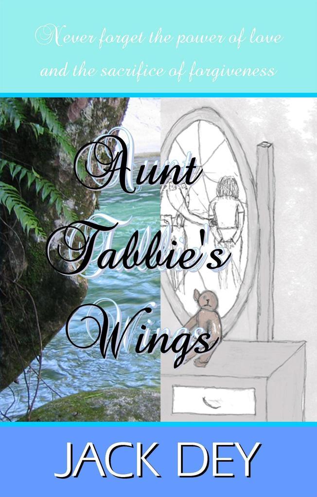 Aunt Tabbie's Wings als eBook