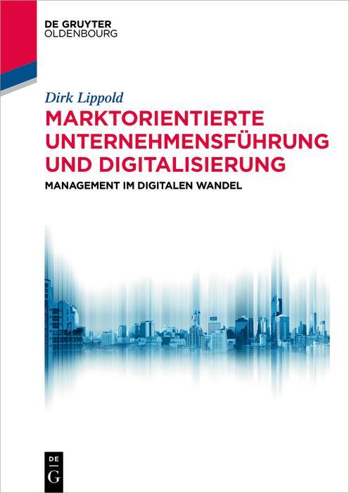 Marktorientierte Unternehmensführung und Digitalisierung als eBook