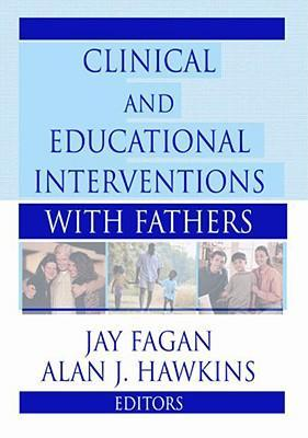 Clinical and Educational Interventions with Fathers als Taschenbuch