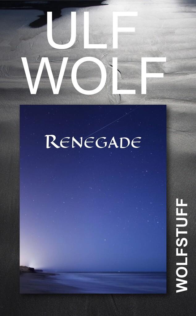 Renegade als eBook von Ulf Wolf bei eBook.de - Bücher