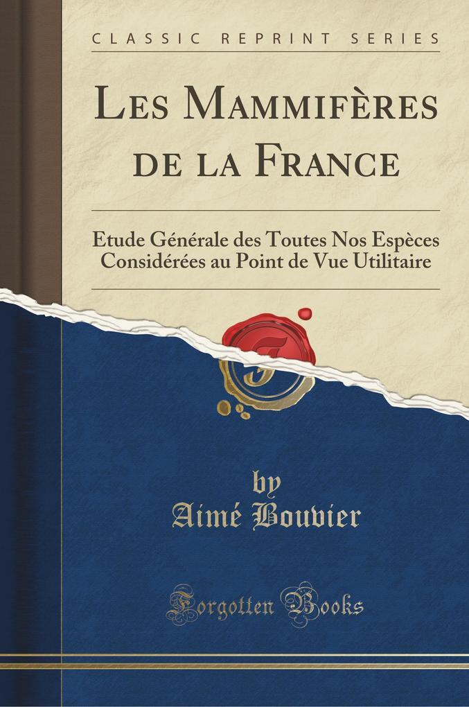 Les Mammifères de la France