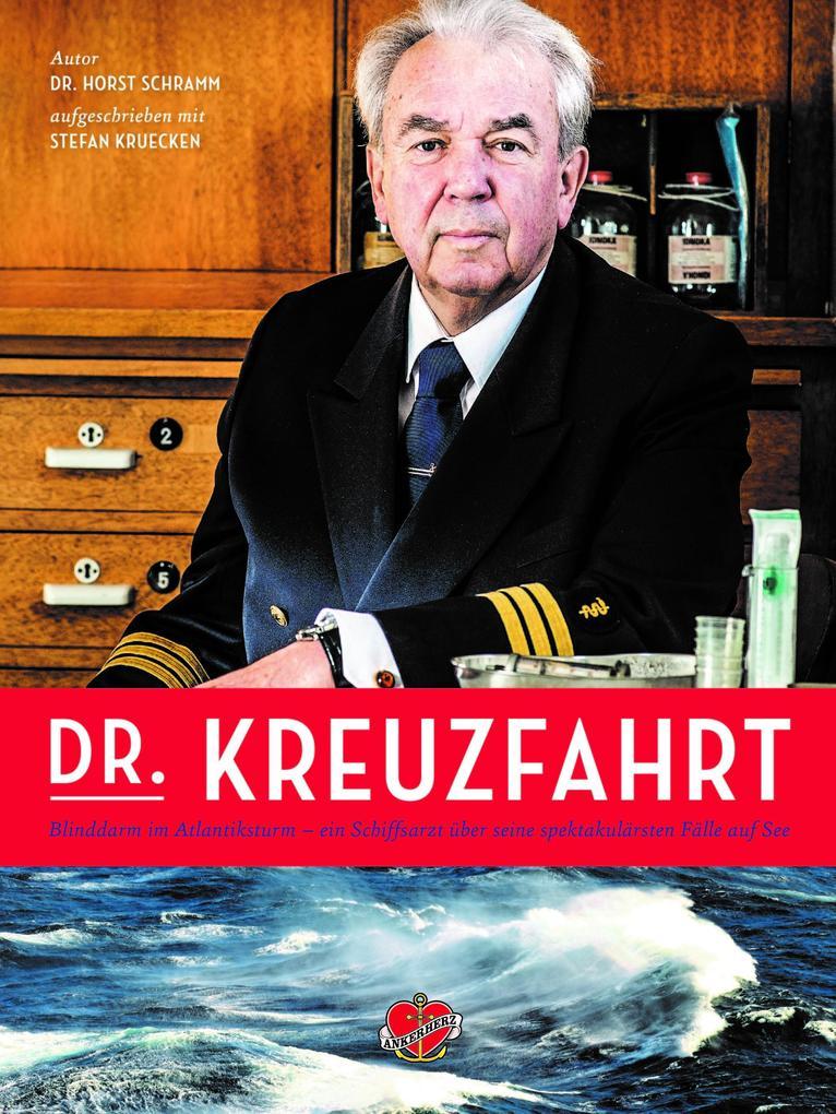 Dr. Kreuzfahrt als Buch von Horst Schramm, Stefan Krücken