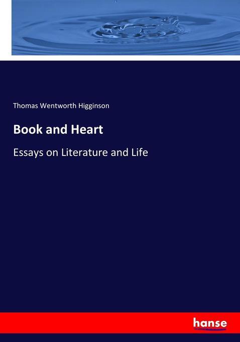 Book and Heart als Buch von Thomas Wentworth Higginson