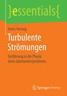Turbulente Strömungen